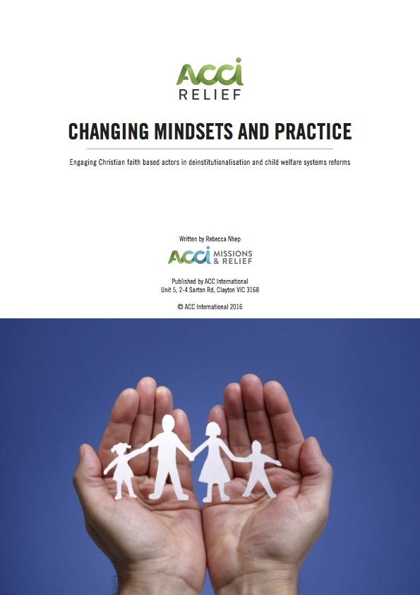 Changing Mindsets and Practice: Engaging Christian Faith-Based Actors in Deinstitutionalisation and Child Welfare Systems Reforms